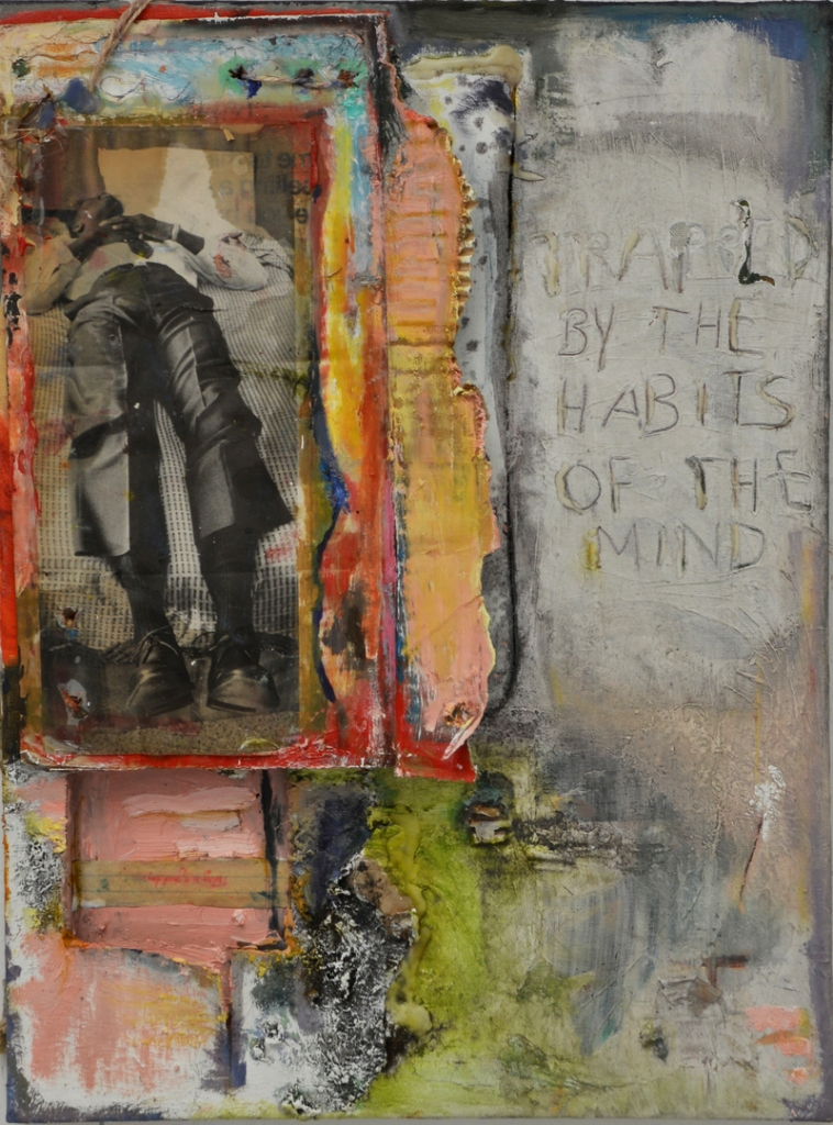 """Title:Trapped By the Habits of the Mind Medium:Oil, Dirt, Magazine Cut-Outs, Hot Glue Size:24"""" by 18"""""""